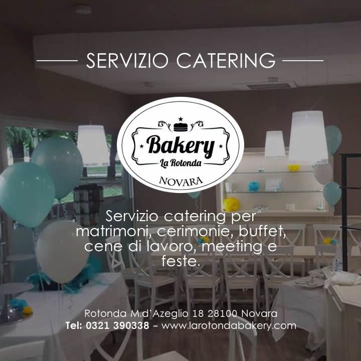LA ROTONDA BAKERY Servizio catering Novara